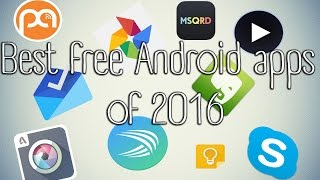 Best free Android apps of 2016!