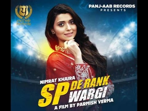 Thumbnail: SP De Rank Wargi - NIMRAT KHAIRA || PARMISH VERMA || NEW PUNJABI SONG 2017