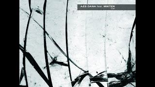 AES DANA feat. MIKTEK - [ CUT. ] full album