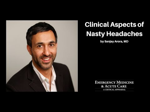 Clinical Aspects of Nasty Headaches – 32nd Annual EM & Acute Care Course