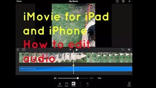 Sound Volume Editing Imovie For Ipad And Iphone Youtube