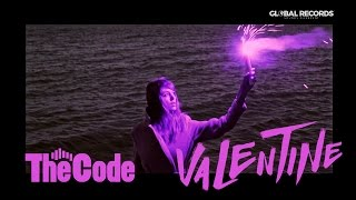 The Code - Valentine Official Video