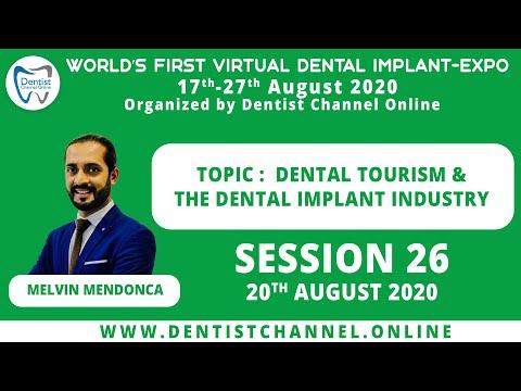 Dental Tourism \u0026 The Dental Implant Industry | Melvin Mendonca | Session 26