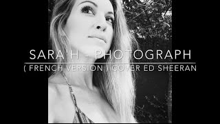 PHOTOGRAPH ( FRENCH VERSION ) ED SHEERAN ( SARA'H COVER ) thumbnail