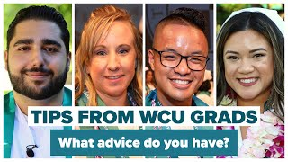 Ask A WCU Grad: 'What advice do you have for new students?'