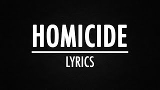 Logic - Homicide (Lyrics) Ft. Eminem