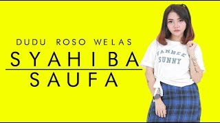 Download lagu Syahiba Saufa Dudu Roso Welas MP3
