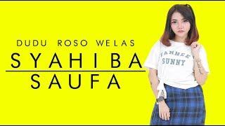 Syahiba Saufa - Dudu Roso Welas  ( Official Music Video )