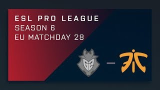CS:GO: G2 vs. fnatic - Day 28 - ESL Pro League Season 6 - EU Main Stream