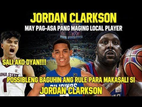 Jordan Clarkson MAY PAG ASA Pang Maging LOCAL ng Gilas Pilipinas
