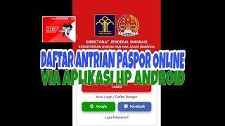 Download CARA DAFTAR ANTRIAN PASPOR ONLINE VIA HP ANDROID (APLIKASI LAYANAN PASPOR ONLINE) TAHUN 2019 Mp3 and Videos