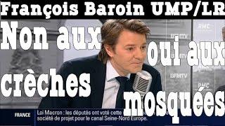 François Baroin (UMP) suppression des crèches MAIS soutient les mosquées