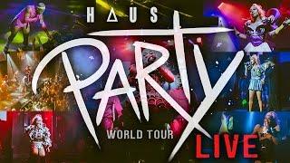 Haus Party World Tour LIVE