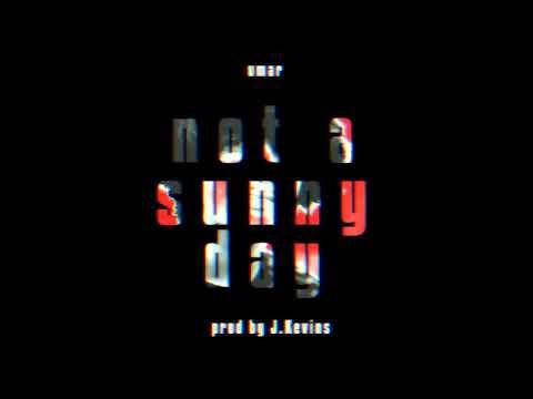 Umar – not a sunny day