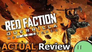 Red Faction Guerrilla Re-Mars-tered (ACTUAL Game Review) [PC]
