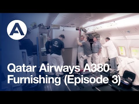 Qatar Airways A380: Furnishing (Episode 3)