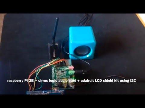 raspberry Pi 2B + cirrus logic audio card + adafruit LCD shield kit using  I2C