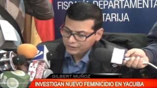 INVESTIGAN NUEVO FEMINICIDIO EN YACUIBA