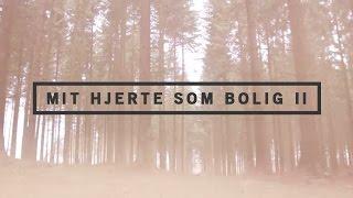 Mit Hjerte Som Bolig II - Skywalk Lovsang