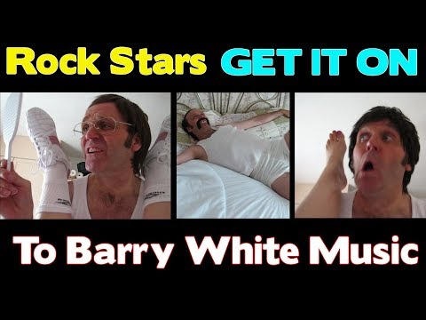 Rock Stars GET IT ON to Barry White Music