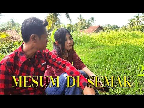 SELINGKUH DI SEMAK SEMAK   PADEPOKAN FILM #47