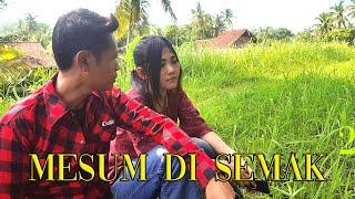 SELINGKUH DI SEMAK SEMAK | PADEPOKAN FILM #47