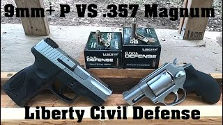 9mm+P VS .357 Magnum Short Barrels Episode 5. Liberty Civil Defense