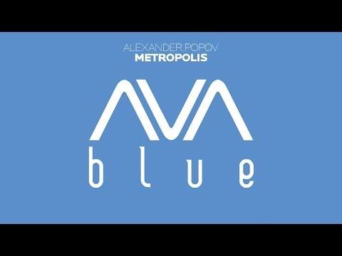 Alexander Popov - Metropolis (Original Mix) (AVAD020)