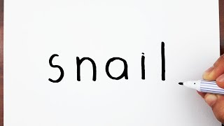How To Draw A Snail Using The Word Snail