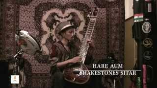 Hare Aum hare om hari om shakestones sitar