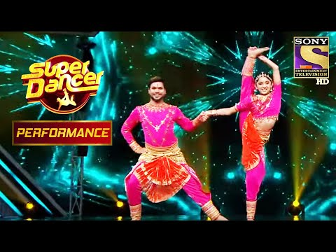 "Anwesha And Anil's Classical Performance On ""Saat Samundar Paar"" | Super Dancer Chapt"