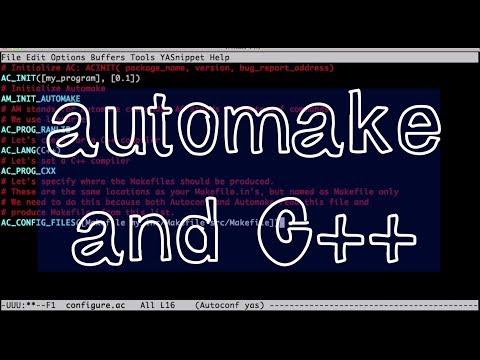 Automake C++ Tutorial: Building a simple C++ project with automake autoconf