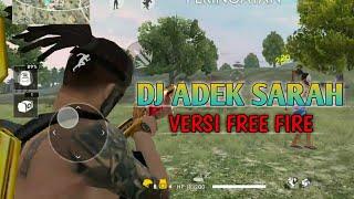 Download Lagu Dj adek sarah - versi free fire mp3