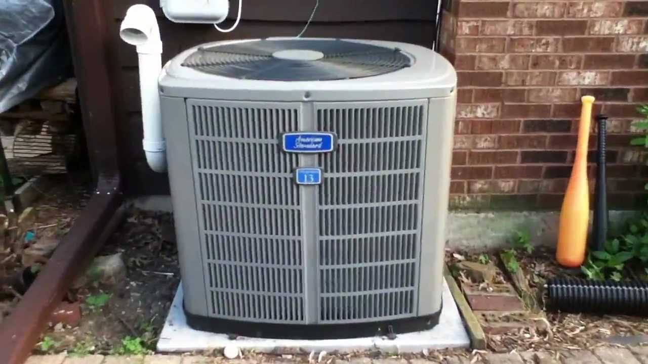 American Standard Allegiance 13 Air Conditioner Running