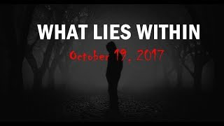 What Lies Within — Teaser