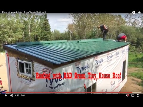 Tiny House Metal Roof Installation!!!