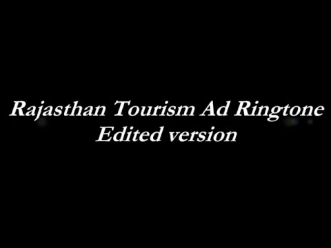 Rajasthan tourism ad ringtone