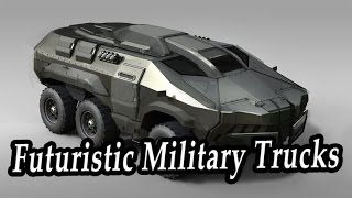 Most futuristic military trucks. strangest concepts military vehicles of future. crazy vehicles