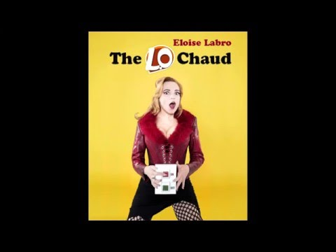 """Vidéo N°4 ACTING SINGING -Eloise Labro """"The L.O Chaud"""" - ONE WOMAN SHOW - teaser 1'34"""