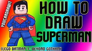 How To Draw Superman from Lego Batman 3: Beyond Gotham ✎ YouCanDrawIt ツ 1080p HD