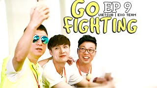 [Vietsub] GO FIGHTING Ep 9 [EXO Team]