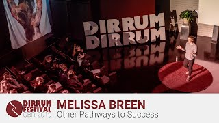 Melissa Breen | Coming Second and Other Pathways to Success | #dirrumfestivalCBR 2019