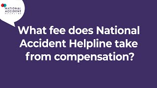 What fee does National Accident Helpline take from compensation?