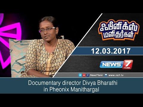 Documentary director Divya Bharathi in Phoenix Manithargal | News7 Tamil