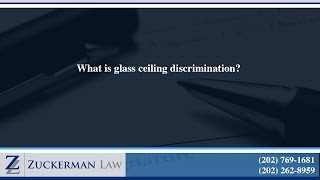 What is glass ceiling discrimination?