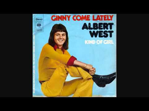 Albert West  Ginny Come Lately