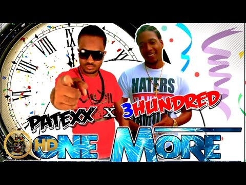 Patexx & 300 - One More Year - January 2016