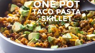 One Pot Taco Pasta Skillet
