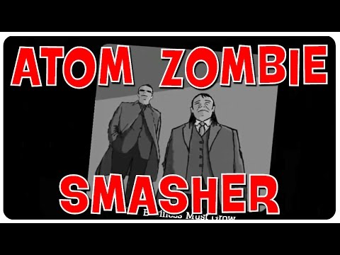 Zombie Bait OP! - Let's Play Atom Zombie Smasher Gameplay #3 (PC Game) - 동영상