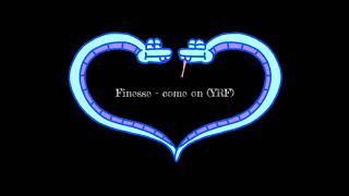 FinesseYRF - come on (YRF)